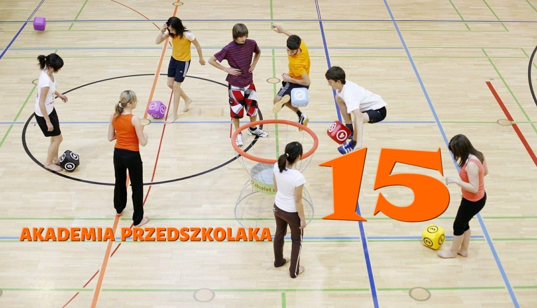 Ćwiczenia domowe – 15 – Akademia Przedszkolaka